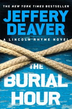 The Burial Hour / Jeffery Deaver