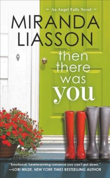 Then there was you /  Miranda Liasson. - Miranda Liasson.
