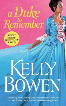 A duke to remember /  Kelly Bowen.