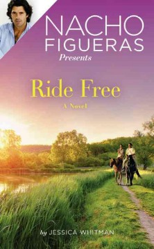 Ride free : book three in the Polo Season series / Jessica Whitman.