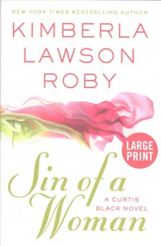 Sin of a woman /  Kimberla Lawson Roby.