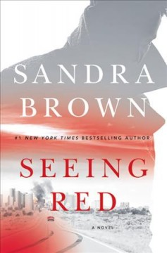 Seeing Red / Sandra Brown - Sandra Brown