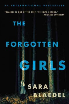 The forgotten girls /  Sara Blaedel ; translated by Signe Rod Golly.