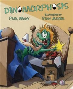 Dinomorphosis /  Paul Many ; illustrated by Stan Jaskiel. - Paul Many ; illustrated by Stan Jaskiel.