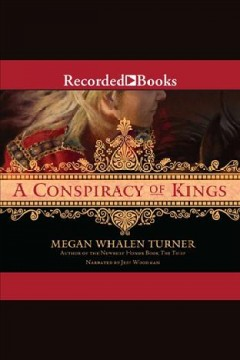A conspiracy of kings /  Megan Whalen Turner.