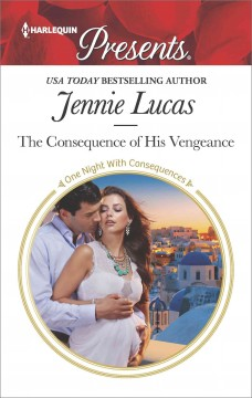 The consequence of his vengeance /  Lennie Lucas.