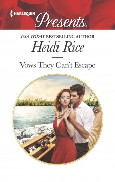 Vows they can't escape /  Heidi Rice.