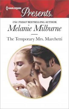 The temporary Mrs. Marchetti /  Melanie Milburne.