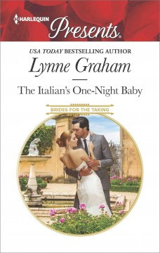 The Italian's one-night baby /  Lynne Graham.