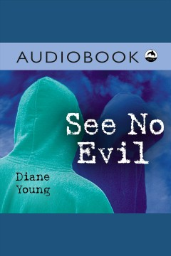 See no evil /  Diane Young.