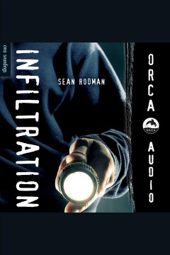 Infiltration /  Sean Rodman.