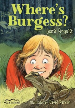 Where's Burgess? /  Laurie Elmquist ; illustrated by David Parkins.