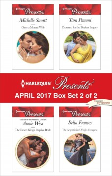 Harlequin presents April 2017 : box set 2 of 2 / Michelle Smart [and 3 others].