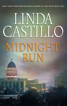 Midnight run /  Linda Castillo. - Linda Castillo.