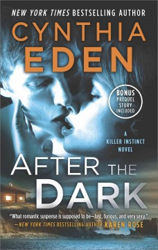 After the dark /  Cynthia Eden.