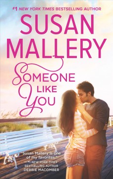 Someone like you /  Susan Mallery.