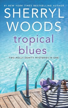 Tropical blues /  Sherryl Woods.