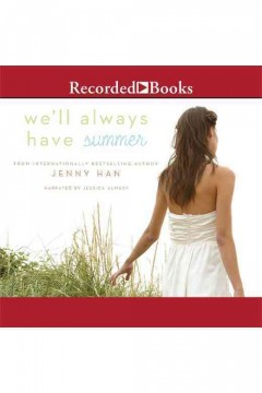 We'll always have summer /  Jenny Han.