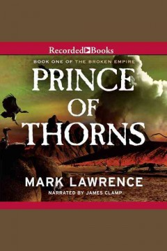 Prince of thorns /  Mark Lawrence.