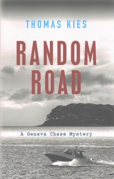 Random Road : introducing Geneva Chase / Thomas Kies.