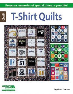 T-shirt quilts /  by Linda Causee.