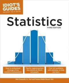 Statistics /  by Bob Donnelly Jr., PhD, and Fatma Abdel-Raouf, PhD. - by Bob Donnelly Jr., PhD, and Fatma Abdel-Raouf, PhD.