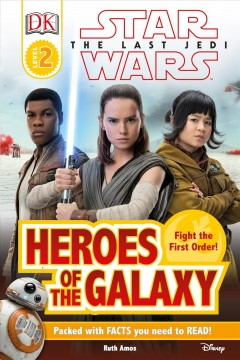 Heroes of the galaxy /  written by Ruth Amos.