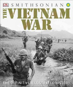 The Vietnam War : the definitive illustrated history.