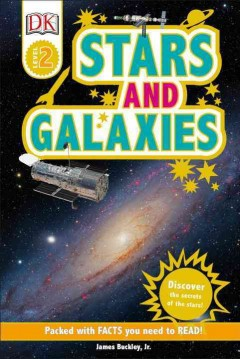 Stars and galaxies /  by James Buckley, Jr. - by James Buckley, Jr.