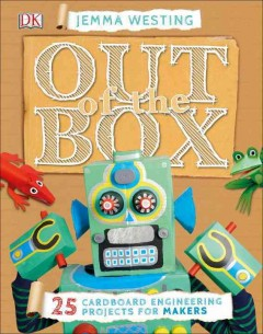 Out of the box /  Jemma Westing ; illustrator, Edward Byrne.