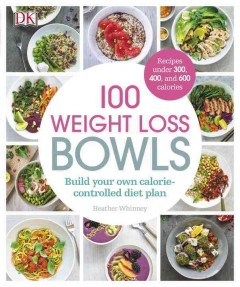 100 weight loss bowls /  Heather Whinney. - Heather Whinney.