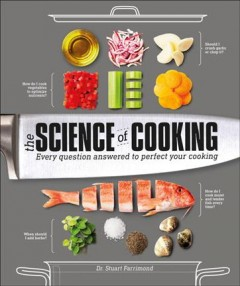 The science of cooking /  Dr. Stuart Farrimond. - Dr. Stuart Farrimond.