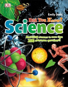 Did you know? science /  Emily Dodd.