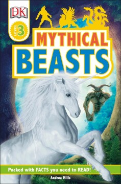 Mythical beasts /  by Andrea Mills. - by Andrea Mills.