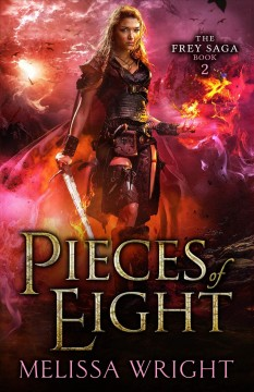 Pieces of eight /  Melissa Wright.