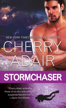 Stormchaser /  Cherry Adair.