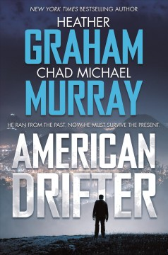 American drifter /  Heather Graham and Chad Michael Murray.