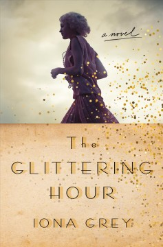 The glittering hour /  Iona Grey. - Iona Grey.