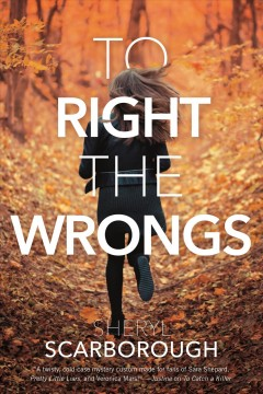To right the wrongs /  Sheryl Scarborough.