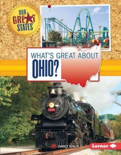 What's great about Ohio? /  Darice Bailer.