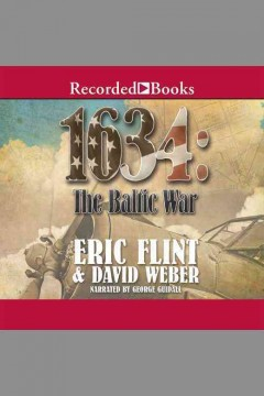 1634 : the Baltic War / Eric Flint & David Weber.