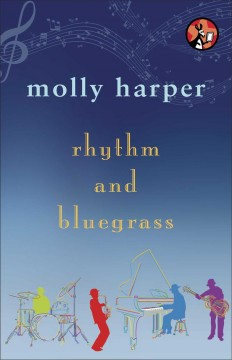 Rhythm and bluegrass /  Molly Harper.