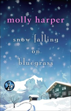Snow falling on bluegrass /  Molly Harper.