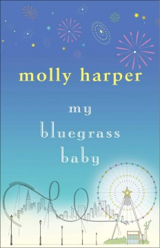 My bluegrass baby /  Molly Harper.