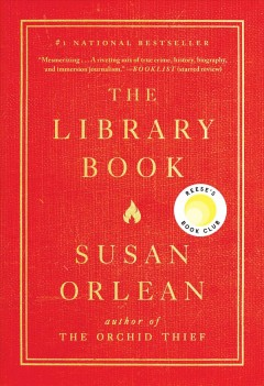 The Library Book / Susan Orlean - Susan Orlean