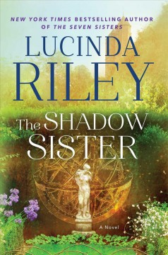 The shadow sister : Star's story / Lucinda Riley.
