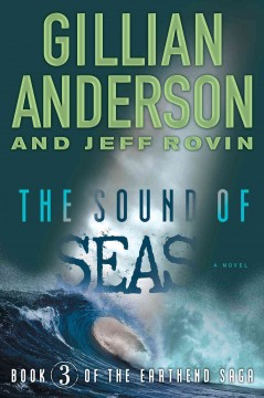 The sound of seas /  Gillian Anderson and Jeff Rovin.
