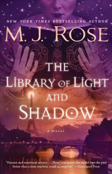 The library of light and shadow : a novel / M.J. Rose.