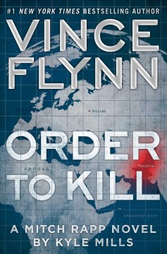 Order to kill /  by Kyle Mills.