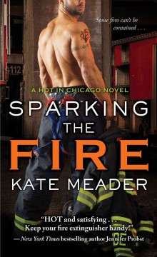 Sparking the fire /  Kate Meader. - Kate Meader.
